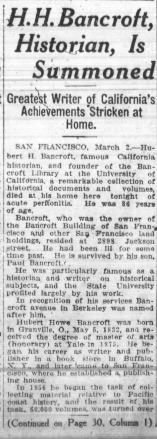 """Hubert Howe Bancroft, Historian, is Summoned"" -"