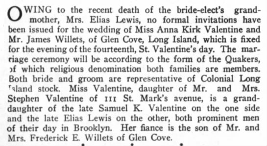 Valentine, Anna Kirk and James Willets - OWING to the recent death of the bride-elect's...