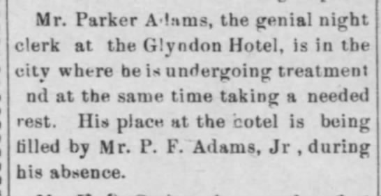 Uncle Parker ill, Papa taking his place at the hotel     11 May 1904 -