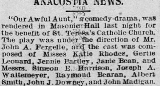 """Simeon E. Harrison performs in play - """"Our Awful Aunt,"""" a1 comedy-drama, was rendered..."""