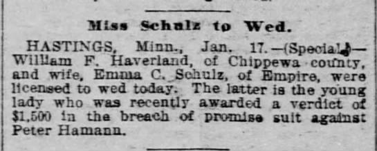 Emma Shulz to wed William Haverland--Saint Paul Globe, 18 Jan 1899 -