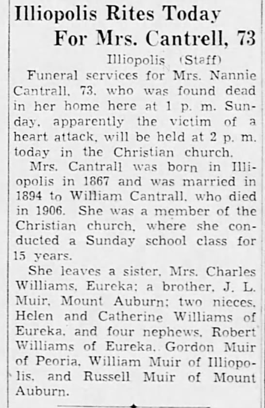 Cantrall Nannie Muir Funeral 1940 - Illiopolis Rites Today For Mrs. Cantidl, 73...