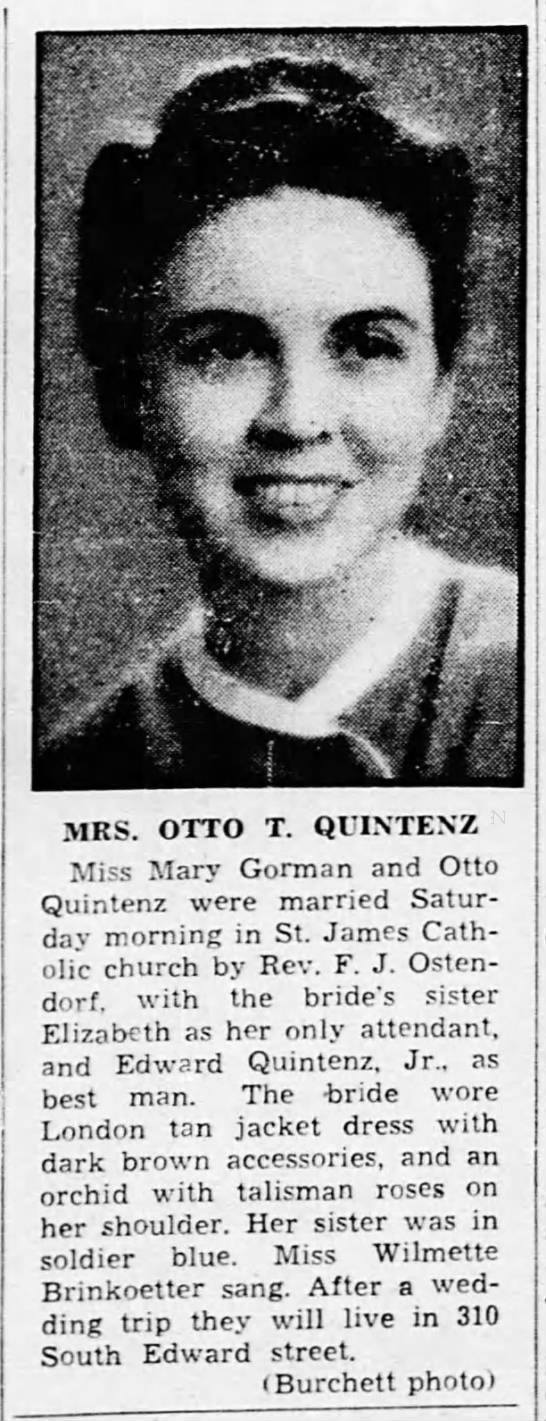 Mary Gorman - Otto Quintenz Wedding Announcement - v -7 MRS. OTTO T. QUINTENZ Miss Mary Gorman and...