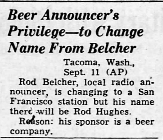 Beer Announcer's Privilege -- to Change Name From Belcher -