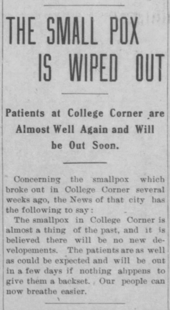 Small Pox in College Corner  wiped out* -