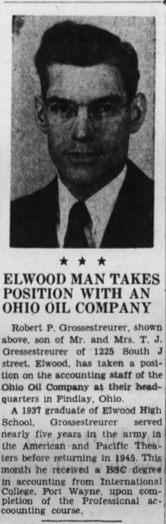 Robert P Grossestreuer takes a postion with the Ohio Oil Company, Findlay, Ohio -