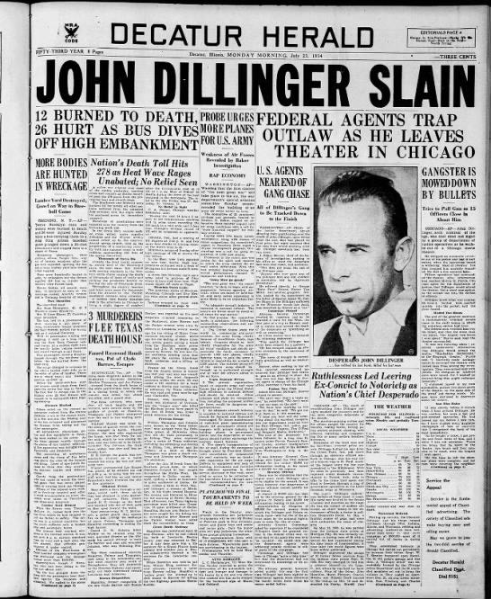 John Dillinger headlines, 1934 - DECATUR HERALD EDITORIALS PAGE 4 Hunger Is...