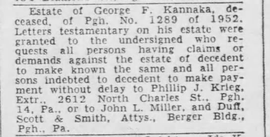 George F. Kannaka legal notice of estate. Pittsburgh Post Gazette - April 26, 1952 -