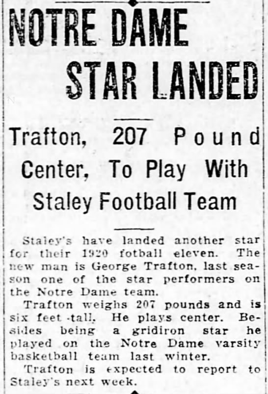 Notre Dame Star Landed: Trafton, 207 Pound Center, To Play With Staley Football Team -