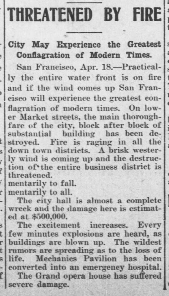 News of fire in San Francisco on April 18, 1906 - THREATENEDBY fire City May Experience the...