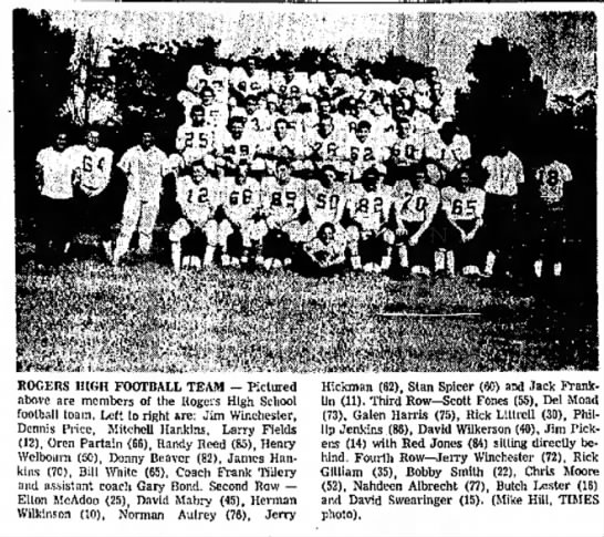 Oren Partain 1962 - ROGERS HIGH FOOTBALL TEAM -- Pictured above are...
