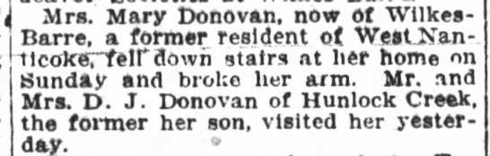 1912 Mary Donovan falls and breaks arm -