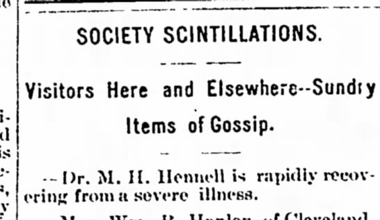 Nov 1896, Dr M. H. Hennell recovering from serious illness. -