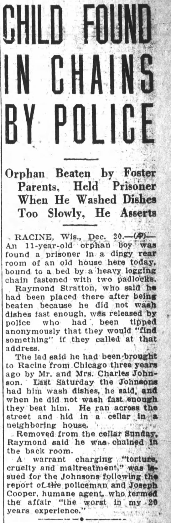 December 20, 1928 Oakland Cali Raymond Stratton, foster child found beaten and chained -