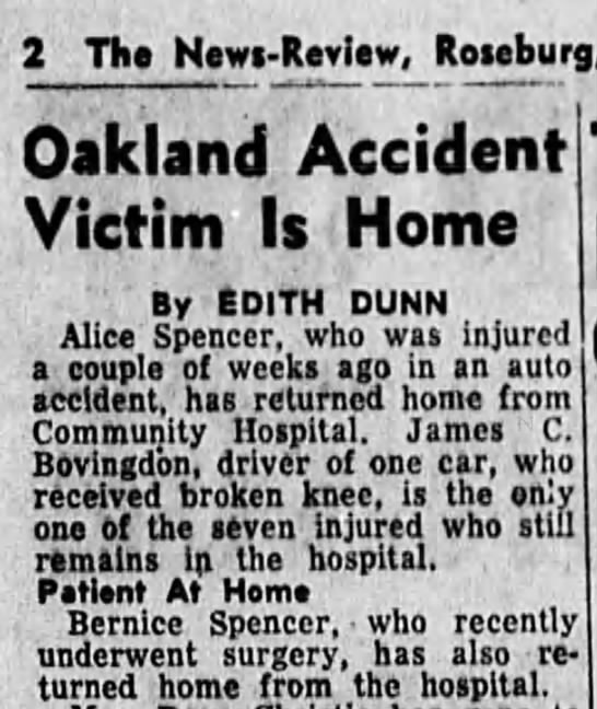 Alice accident + Bernice surgery - 2 The News-Review, Roieburg, Oakland Accident!...