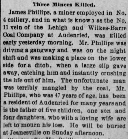 James Phillips - Three Miner Killed. James Phillips, a miner...