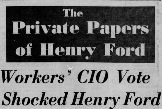 The private papers of HF, Workers' CIO vote shocked HF, DFP 5-14-1953 p3 -A -