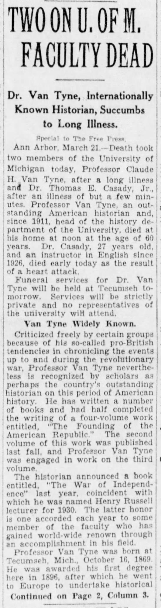 Two on U. of M. Faculty Dead: Dr. Van Tyne, Internationally Known Historian, Succumbs to Long Illnes -