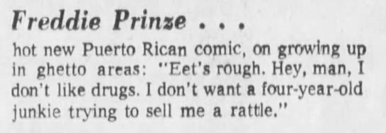 - Freddie Prinze . . . hot new Puerto Rican...