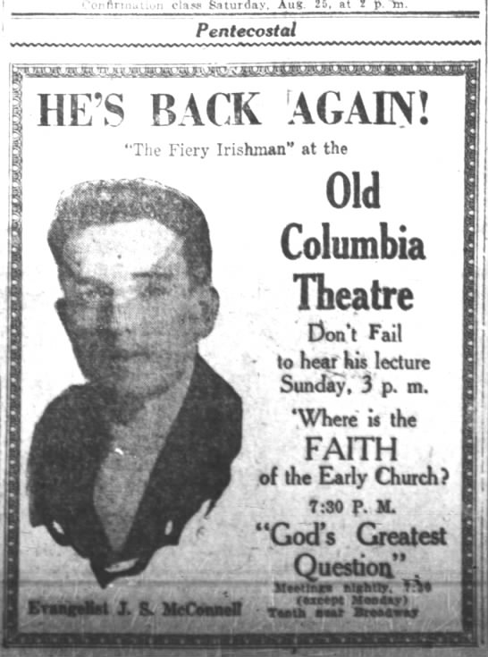 "'Old' Columbia Theatre -- ""The Fiery Irishman"", evangelical J.S. McConnell -"