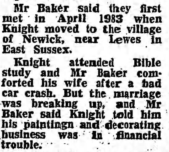 Derry Mainwaring Knight April 1983 - Mr Baker said they first met in April 1983 when...