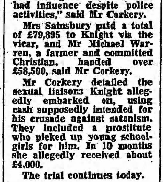 "Derry Mainwaring Knight had prostitute pick up young school girls for him. - had influence despite police activities,"" said..."