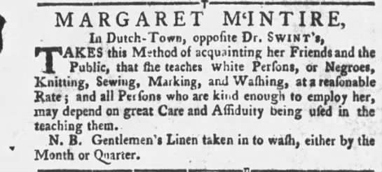 Margaret McIntire - teaches knitting, sewing, marking and washing 1770 in Dutch Town - SC -