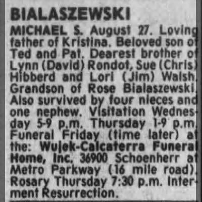 Detroit Free Press 29 Aug 1990 Wednesday - BIALASZEWSKI MICHAEL i. August 17. Loving...
