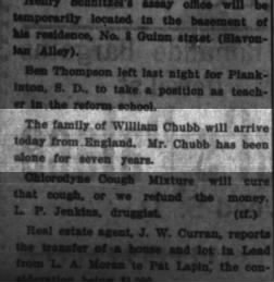 William Chubb family from England arrived. 21 Jun 1899