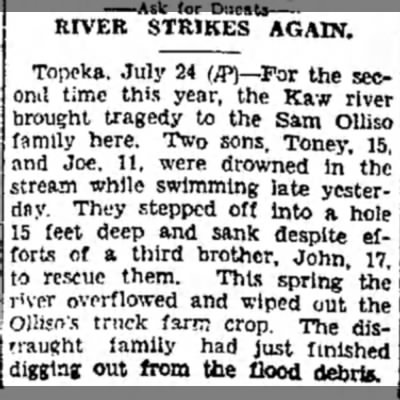 Drowning of Tony and Joe Olliso - RIVER STRIKES AGAIN. Topeka. July 24 {ff}— For...