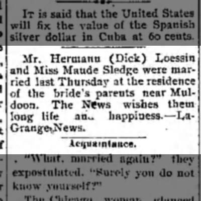 Maud Sledge marries Herman Loessin - a J < 1 t Mr. Hermann (Dick) Loessin nd Miss...