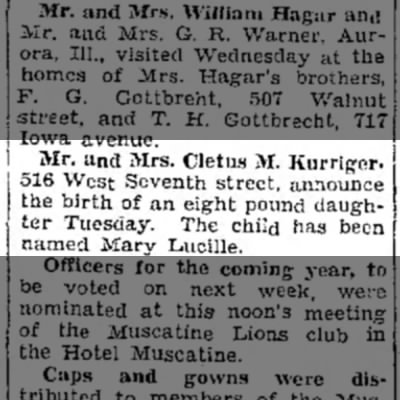 Birth announcement - Mary Lucille - Mr. and Mrs. Cletus M. Kurriger. 516 West...