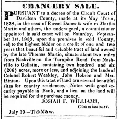 Sale of Thomas Martin property on Gallatin Road announced 25 Jul 1838 in the Tennessean newspaper.