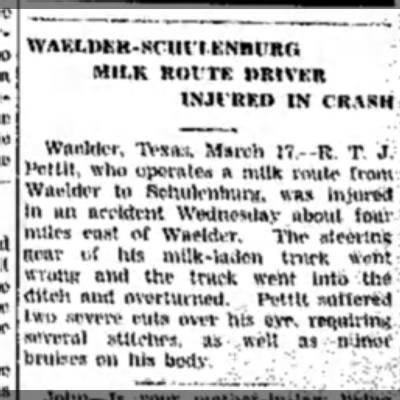 - MILK ROUTE: URIVKR INJURED IN CRASH Waelder,...