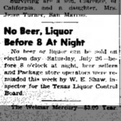 William Shaw - Texas Liqour Control - No Beer, Liquor Before 8 At Night No b bo sold...