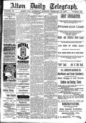Alton Evening Telegraph from Alton, Illinois on February 19, 1887 · Page 1