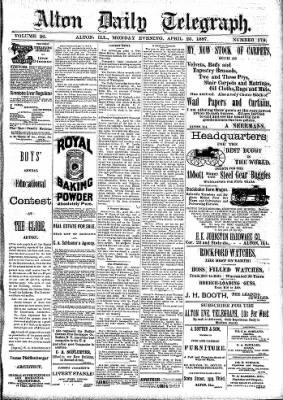 Alton Evening Telegraph from Alton, Illinois on April 25, 1887 · Page 1