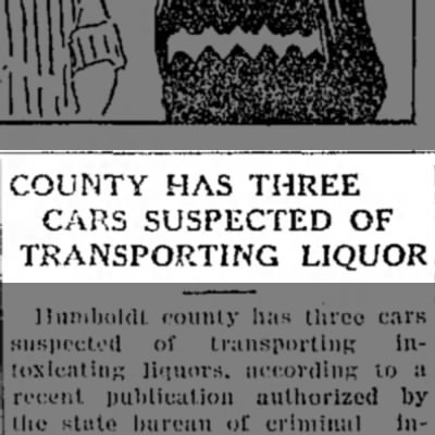 Liquor transporting cars - COUNTY HAS THREE CARS SUSPECTED OF TRANSPORTING...