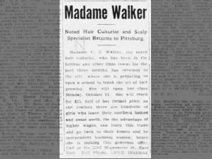 Madam C.J. Walker will start hair school in Pittsburgh, 1909