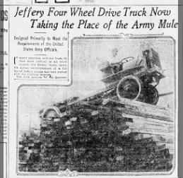 1914 08 22 Jeffrey Four Wheel Drive Truck to Replace Army Mules Part 1