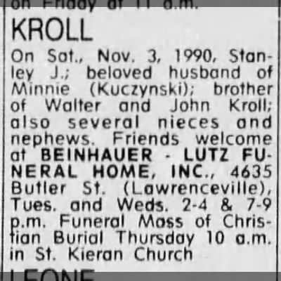 Kroll Stanley, husband of Minnie Kuczynski - KROLL On Sat., Nov. 3, 1990, Stanley Stanley...
