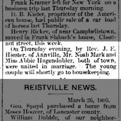 Abby Hugendubler & Noah E Mark Mar 1895 - uit street, this week. : On Thursday evening,...