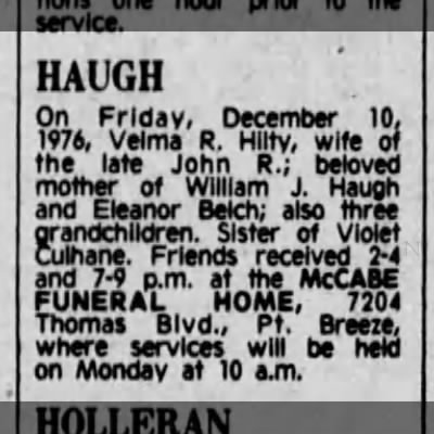 VELMA R. HILTY DEATH NOTICE - HAUGH On Friday, December 10, 1976, Velma R....
