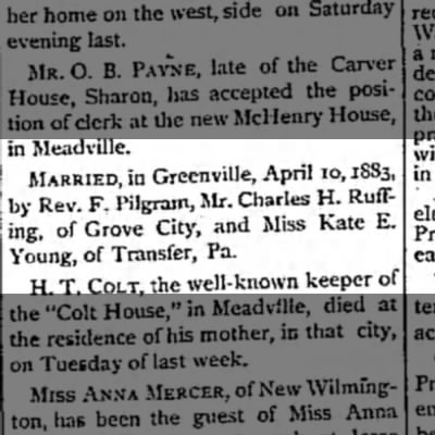 Charles H. Ruffing & Kate E. Young married - in Meadville. MARRIED, in Greenville, April...