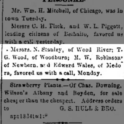 - Messrs. N. Stanley, of Wood River; T. 0. \Yood,...