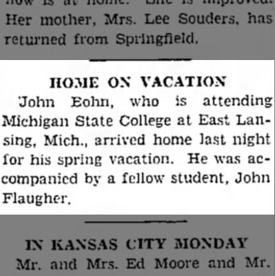 John W. Flaugher home from college(Michigan State University) -