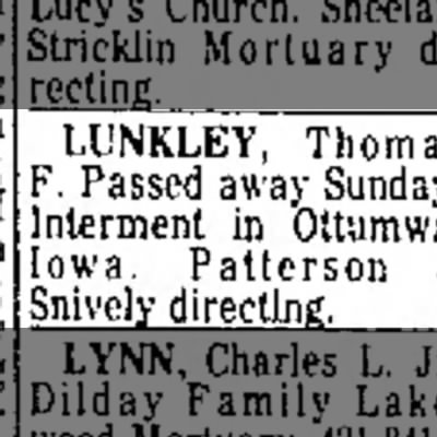 Thomas Lunkley - LUNKLEY, Thoma ', F. Passed away Interment in...