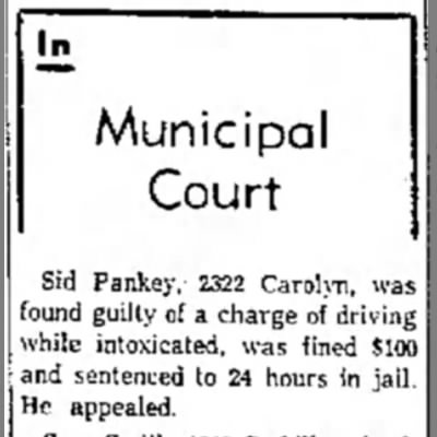 - ll Municipal Court Sid Pankey,' 2322 Carolyn,...