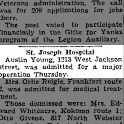 Austin Young 8 Nov 1945 - St. Joseph Hospital Austin Young, 1213 West...
