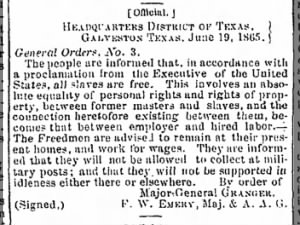 Texas newspaper prints official notice that slaves are now free (
